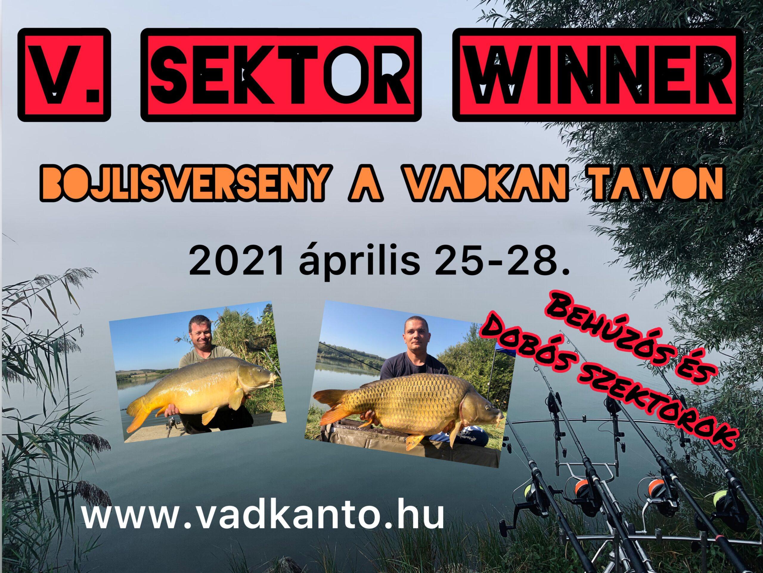 V. SEKTOR - WINNER Bojlisverseny a Vadkan tavon